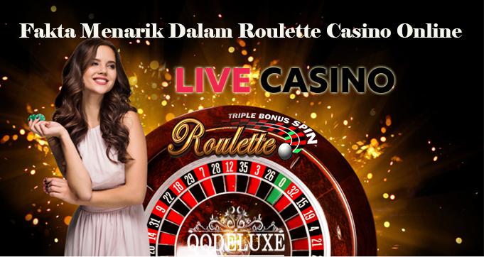 Fakta Menarik Dalam Roulette Casino Online